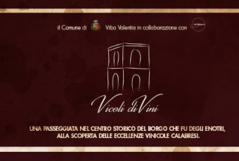 Vicoli diVini a Vibo con 11 aziende del vino calabrese