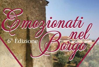 Emozionati nel Borgo, 6 edizione, il 2 agosto a Carfizzi (KR)